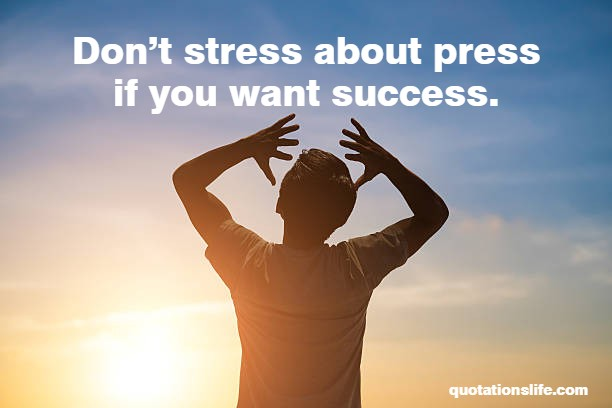 what-is-success-quotes-stress